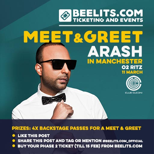 Meet greet with arash in manchester beelits and of course purchase your ticket phase 2 to see arash live in manchester by 2359pm on thursday 15th february for a chance to win this amazing prize m4hsunfo